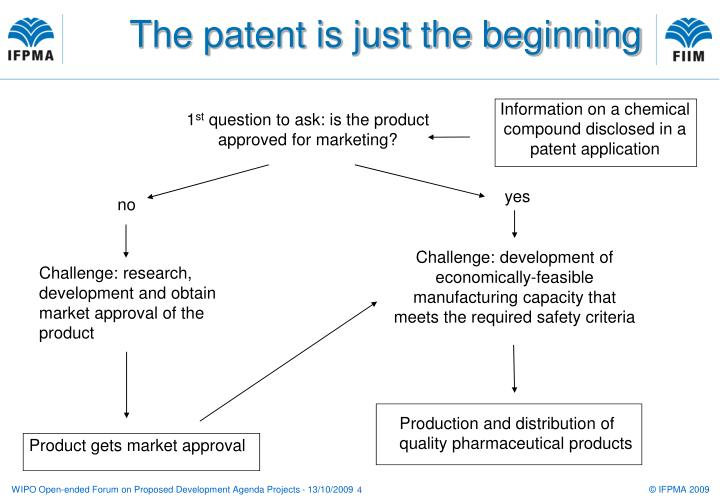 The patent is just the beginning