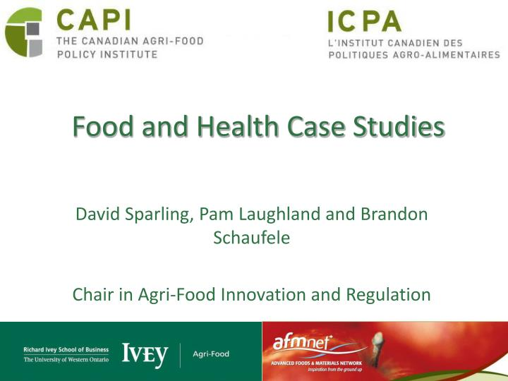 Food and Health Case Studies