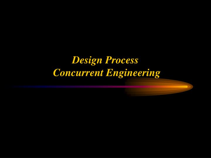 design process concurrent engineering n.