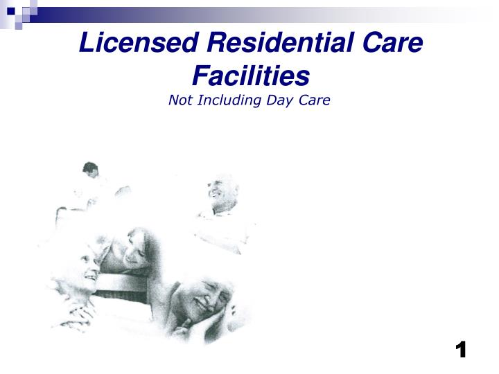 licensed residential care facilities not including day care n.