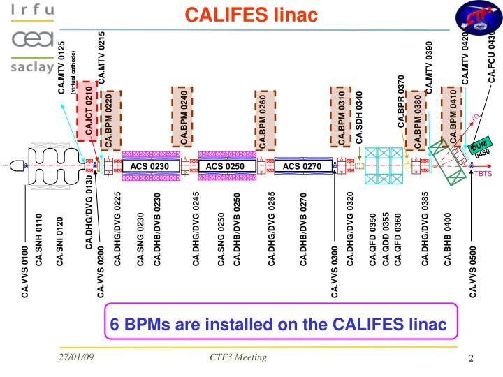 CALIFES linac