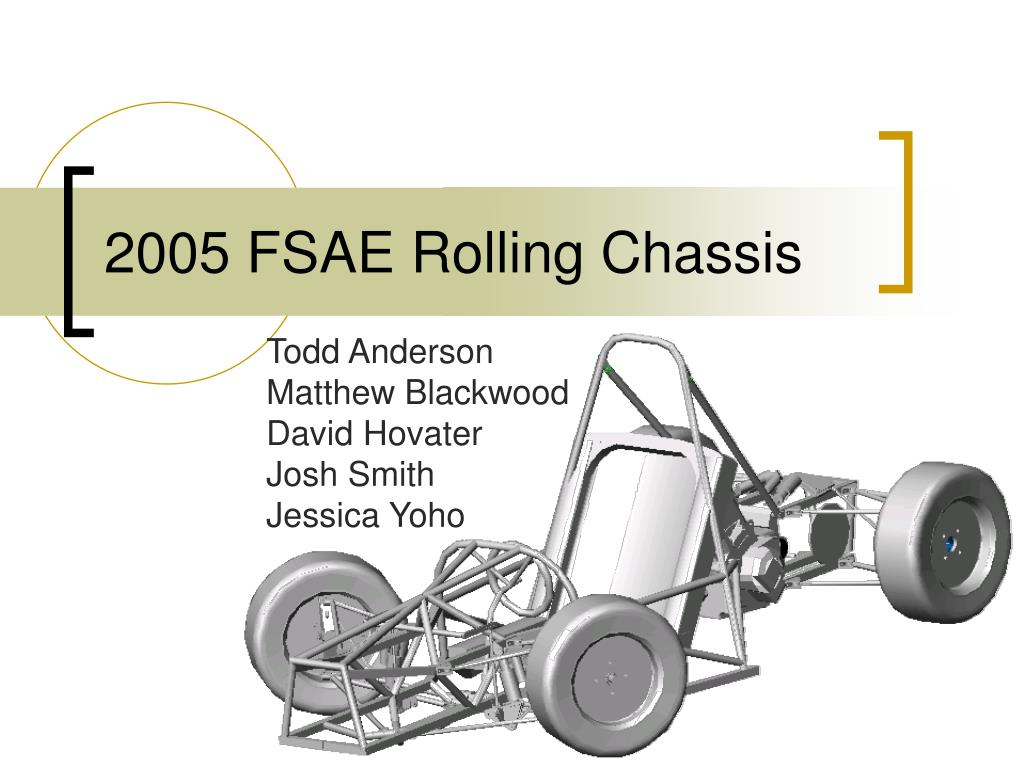 PPT - 2005 FSAE Rolling Chassis PowerPoint Presentation - ID