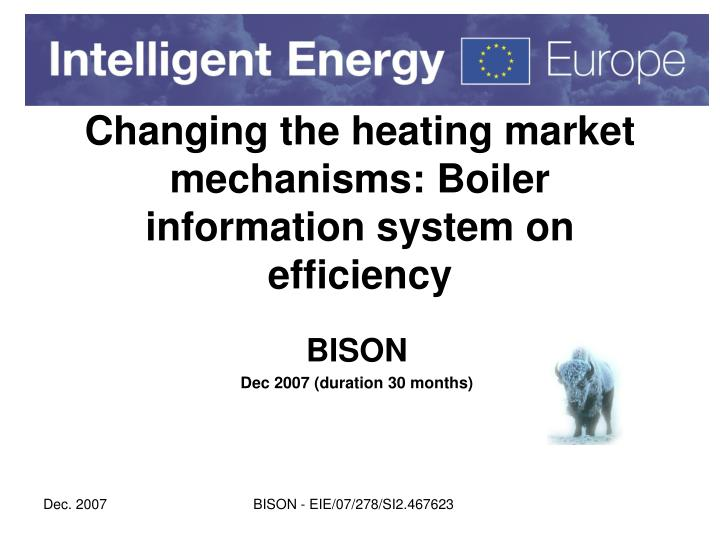PPT - Changing the heating market mechanisms: Boiler information ...