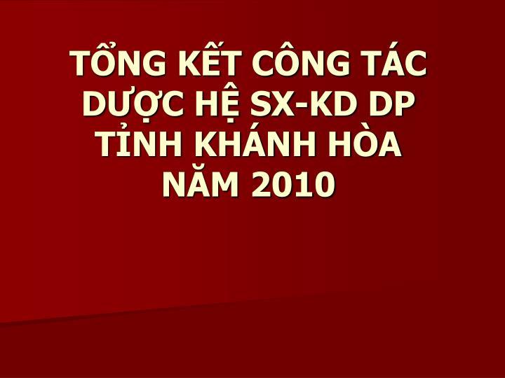 T ng k t c ng t c d c h sx kd dp t nh kh nh h a n m 2010