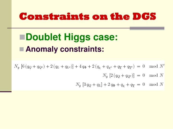 Constraints on the DGS