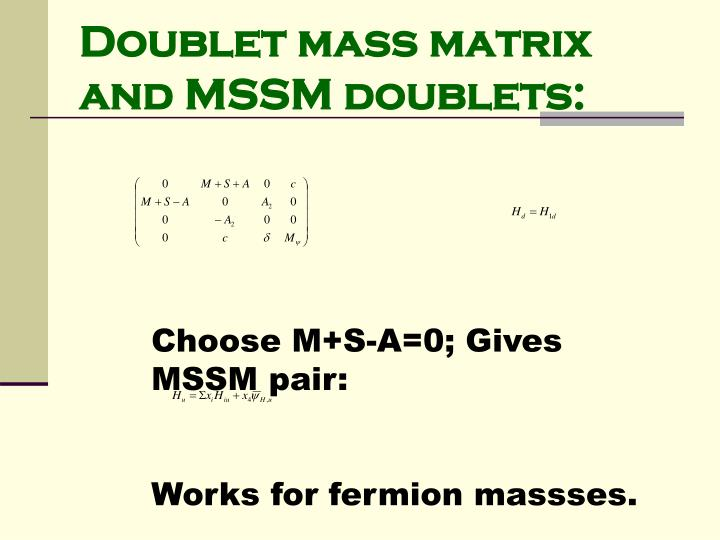 Doublet mass matrix and MSSM doublets: