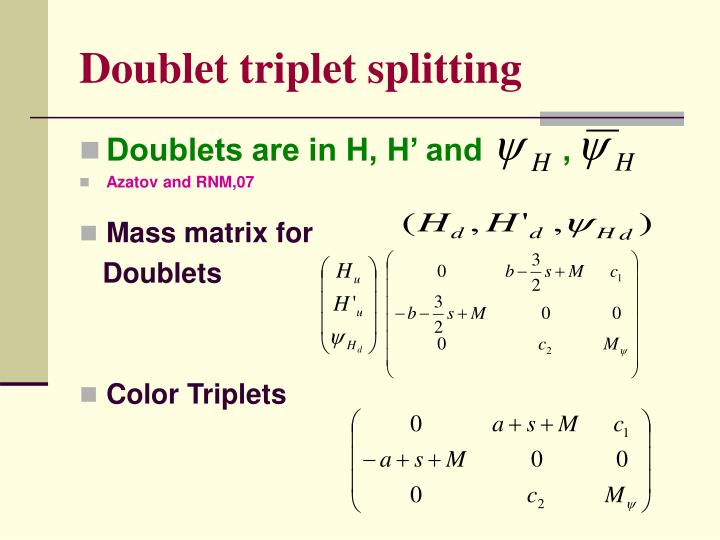 Doublet triplet splitting