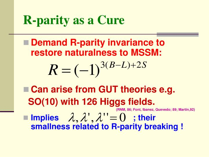 R-parity as a Cure
