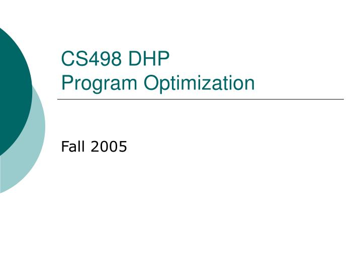 cs498 dhp program optimization n.