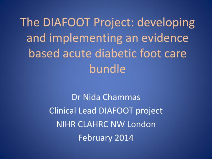 the diafoot project developing and implementing an evidence based acute diabetic foot care bundle n.