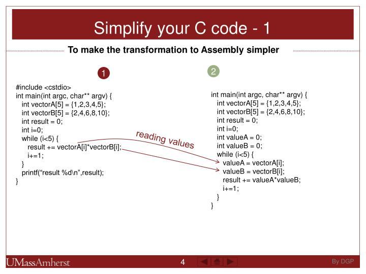 Simplify your C code - 1