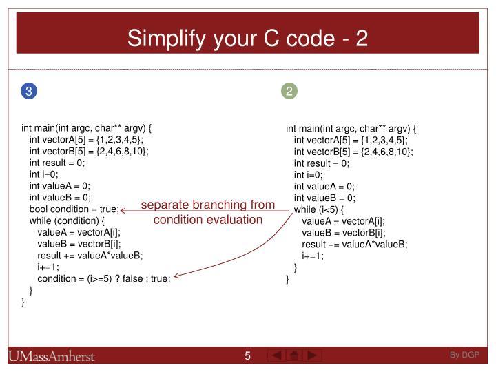 Simplify your C code - 2