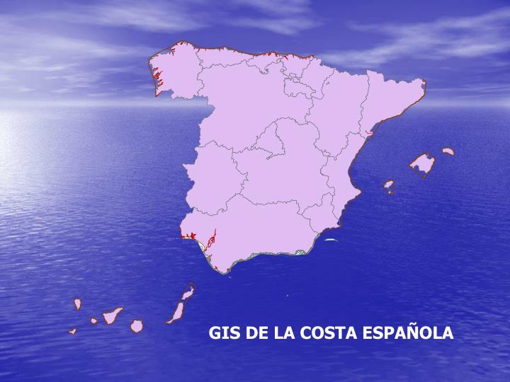 GIS DE LA COSTA ESPAÑOLA
