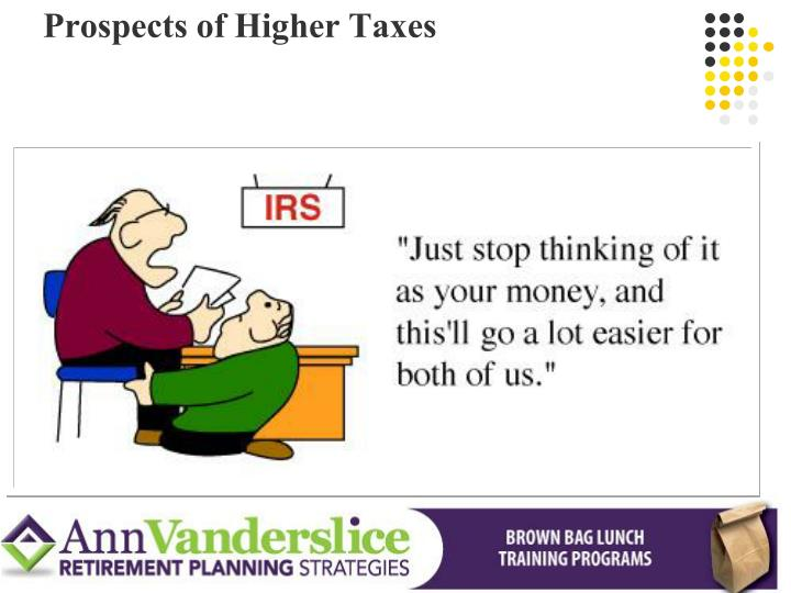 Prospects of Higher Taxes