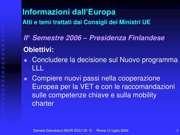 Informazioni dall europa atti e temi trattati dai consigli dei ministri ue1
