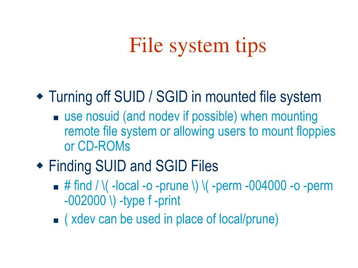File system tips