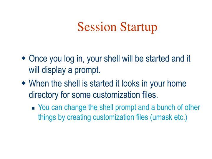 Session Startup