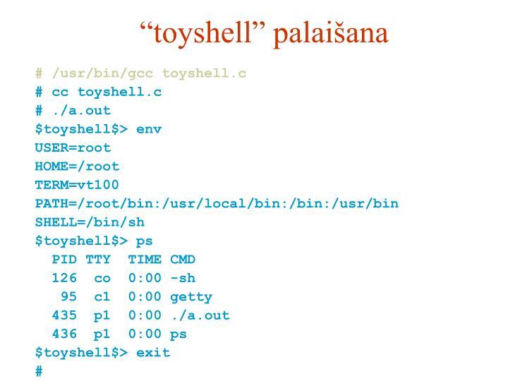 """toyshell"" palaišana"