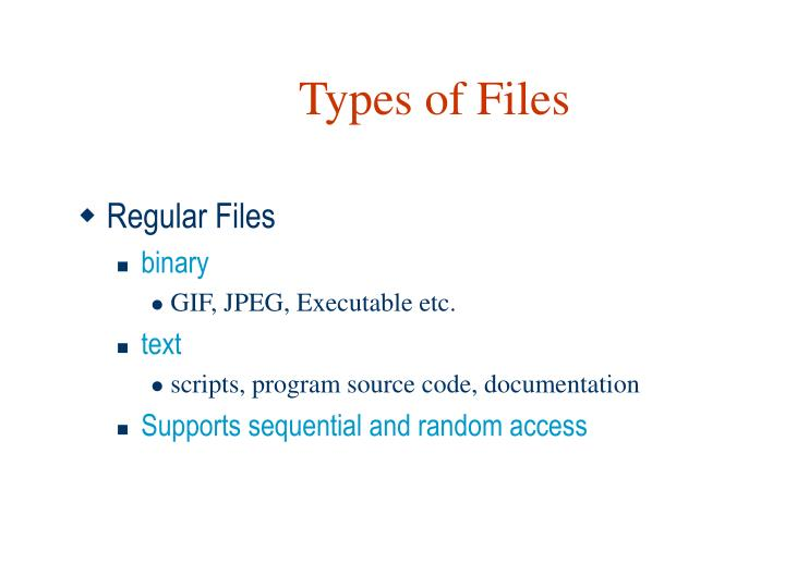 Types of Files