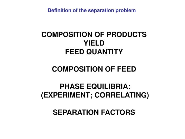 Definition of the separation problem
