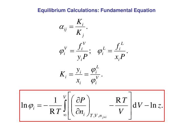 Equilibrium Calculations: Fundamental Equation
