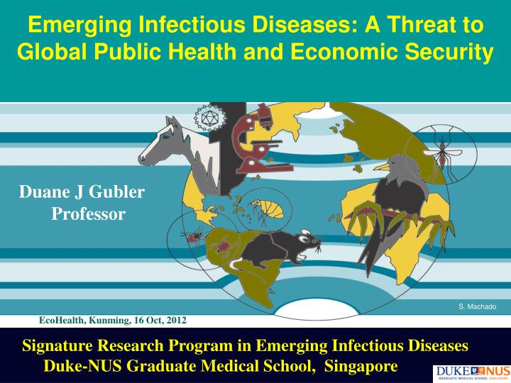 emerging infectious diseases a threat to global public health and economic security n.