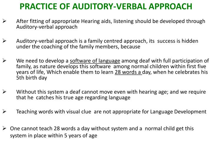PRACTICE OF AUDITORY-VERBAL APPROACH