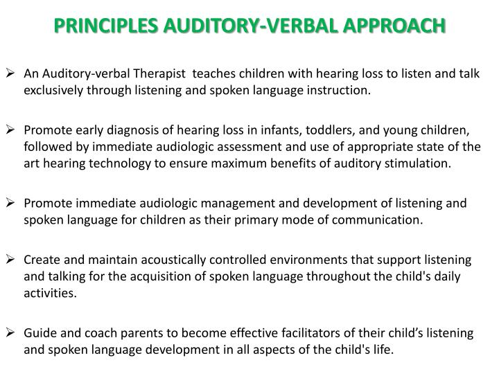 PRINCIPLES AUDITORY-VERBAL APPROACH