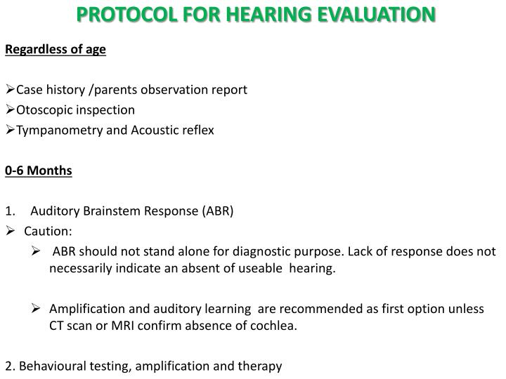 PROTOCOL FOR HEARING EVALUATION