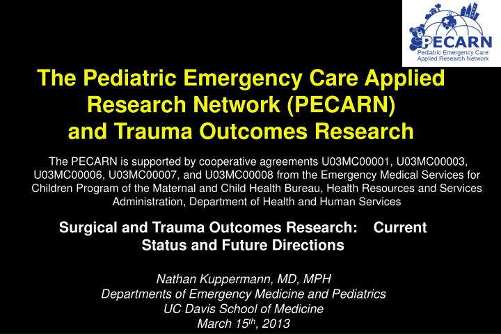 PPT - The Pediatric Emergency Care Applied Research Network