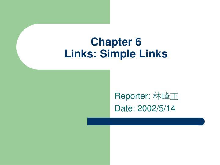 chapter 6 links simple links n.