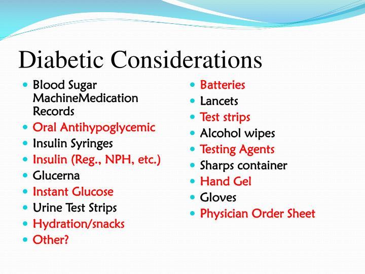 Diabetic Considerations
