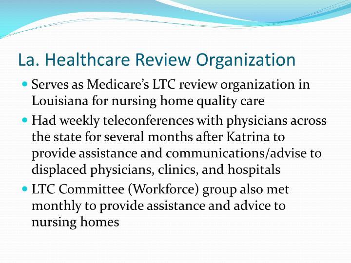 La. Healthcare Review Organization