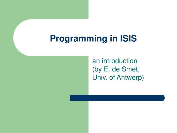 programming in isis n.