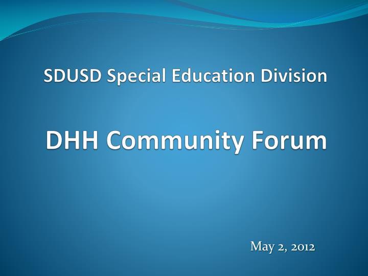 sdusd special education division dhh community forum n.