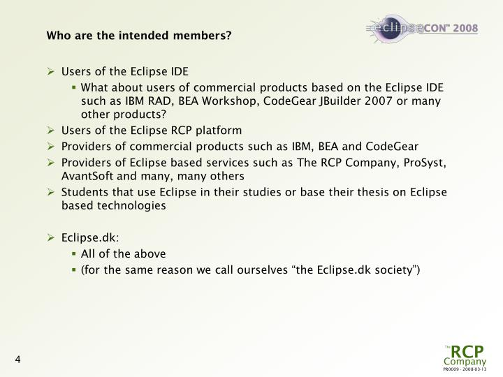 Who are the intended members?