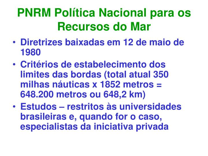 PNRM Política Nacional para os Recursos do Mar