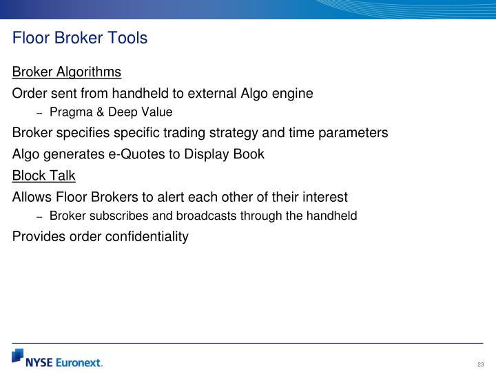Floor Broker Tools