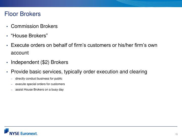 Floor Brokers