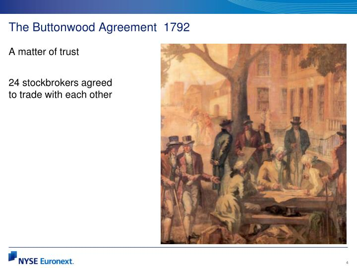 The Buttonwood Agreement  1792