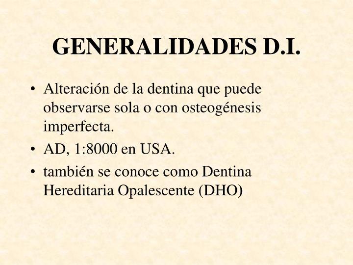 GENERALIDADES D.I.