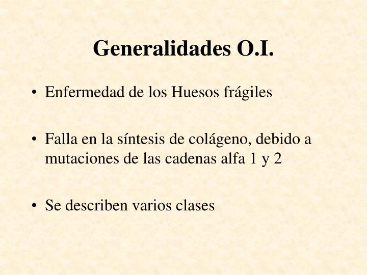 Generalidades o i