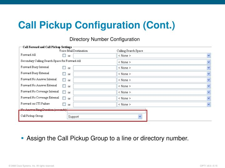 Call Pickup Configuration (Cont.)