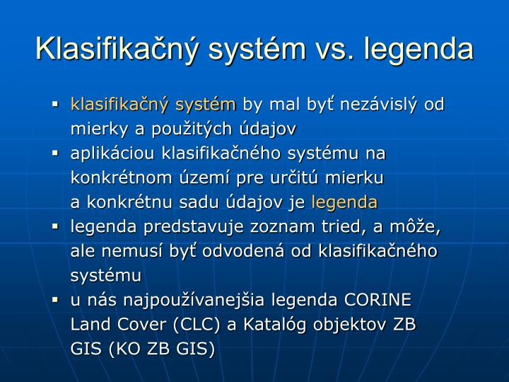Klasifikačný systém vs. legenda
