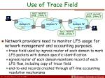 use of trace field