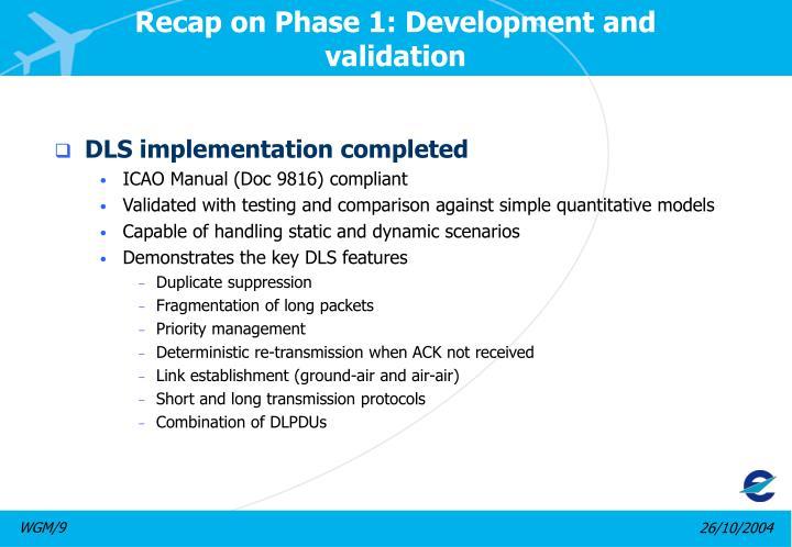 Recap on phase 1 development and validation