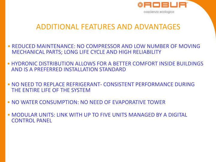ADDITIONAL FEATURES AND ADVANTAGES