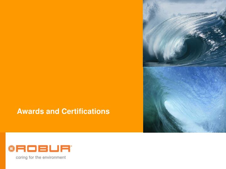 Awards and Certifications
