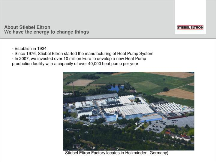 About stiebel eltron we have the energy to change things
