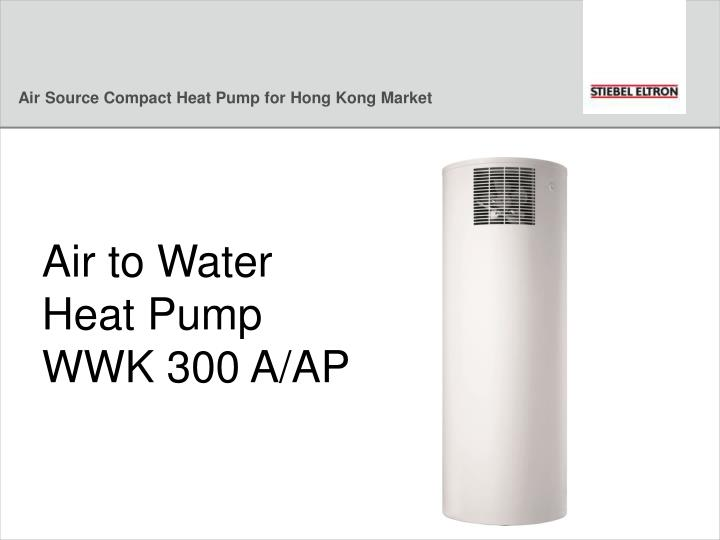 Air Source Compact Heat Pump for Hong Kong Market